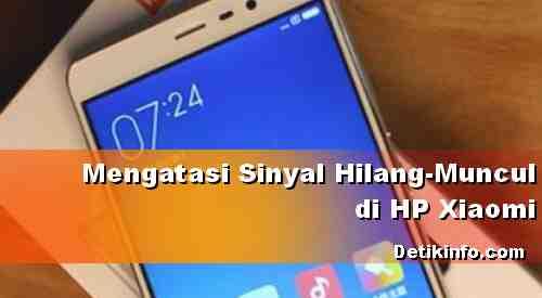 Mengatasi Sinyal Xiaomi Sering Naik Turun / Hilang