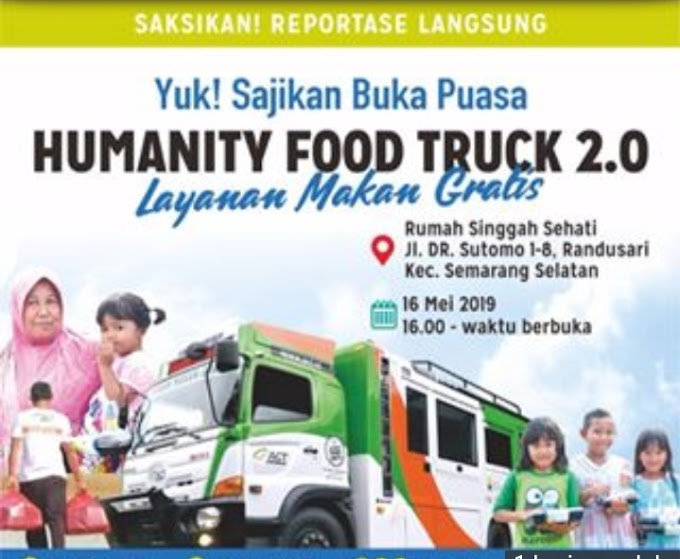 Humanity Food Truck : Menabur Sedekah Menuai Berkah