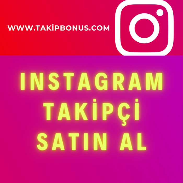 Kaliteli Instagram Takipçi Satın Al: TakipBonus.com
