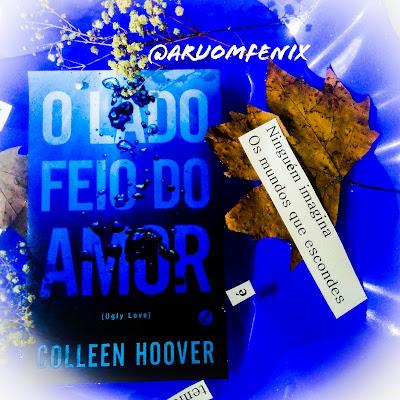 LIVRO: O Lado Feio do Amor - Colleen Hoover