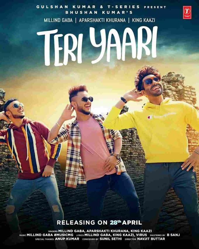 Teri Yaari Lyrics in English - Milind Gaba x King Kaazi Hindi Song 2020
