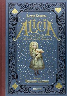 Alicia en el País de las Maravillas de Lewis Carroll ilustrado por Benjamin Lacombe