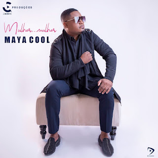 Maya Cool - Mulher... Mulher [Exclusivo 2021] (Download MP3)
