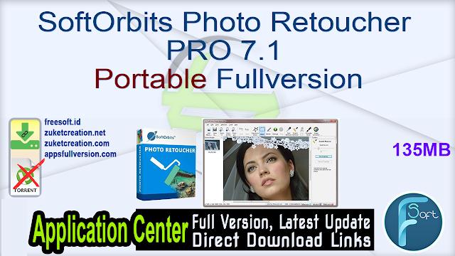 SoftOrbits Photo Retoucher PRO 7.1 Portable Fullversion