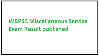 WBPSC Miscellaneous Service Exam Result 2018