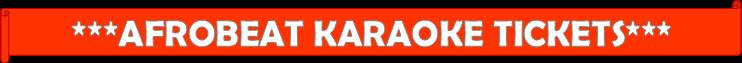 https://www.eventbrite.ca/e/afrobeat-karaoke-black-history-month-edition-tickets-95931051357