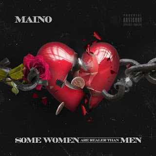Maino - Some Women Are Realer Than Men (EP) - Album Download, Itunes Cover, Official Cover, Album CD Cover Art, Tracklist