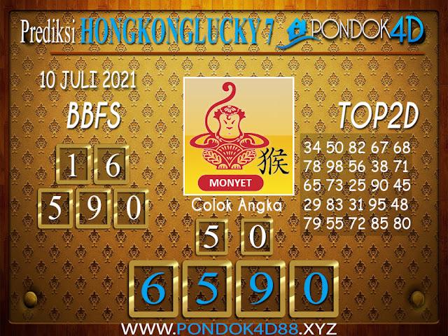 Prediksi Togel HONGKONG LUCKY7 PONDOK4D 10 JULI 2021