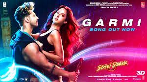 Garmi गाने के बोल | स्ट्रीट डांसर 3 डी | बादशाह | नेहा कक्कर