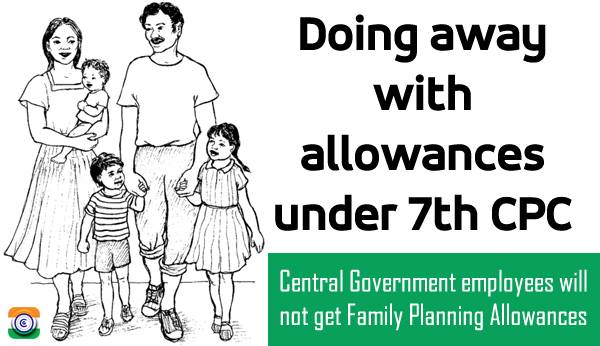 7thCPC-Allowances-Central-Government-Employees-family-planning