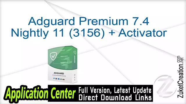 Adguard Premium 7.4 Nightly 11 (3156) + Activator