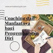 Coaching dan Manfaatnya bagi Pengembangan Diri