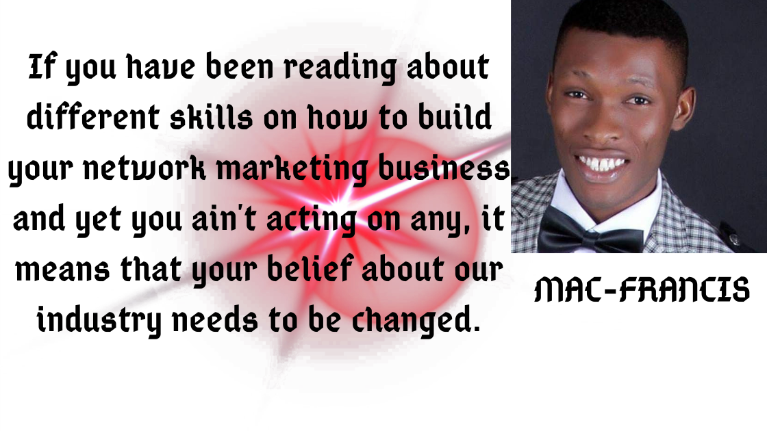 ONE DETERMINING FACTOR TO SUCCESS IN YOUR  NETWORK MARKETING BUSINESS