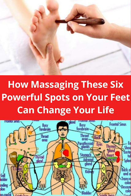 How Massaging These Six Powerful Spots on Your Feet Can Change Your Life