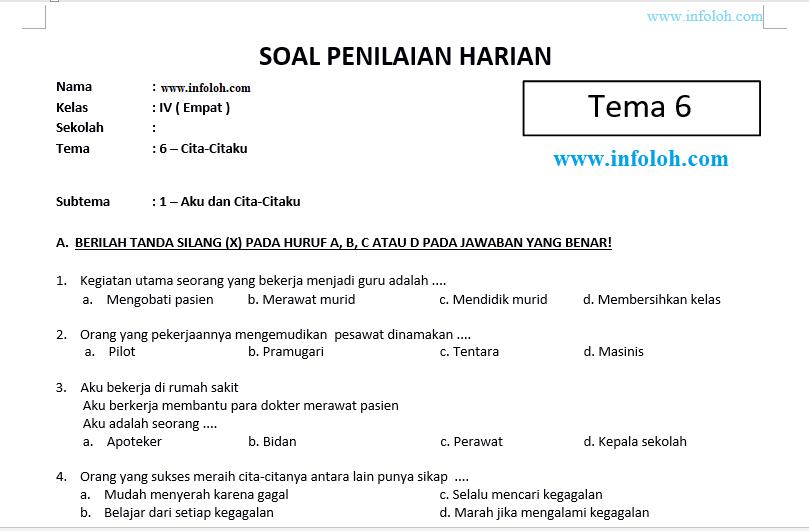 Soal Tematik Kelas 4 Sd Tema 6 Subtema 1 Kurikulum 2013 Aku Dan Cita Citaku Dan Kunci Jawaban Infoloh Com