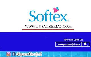 Lowongan Kerja PT Softex Indonesia Desember 2020 Banyak Posisi