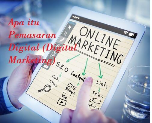 Apa itu Pemasaran Digital (Digital Marketing)
