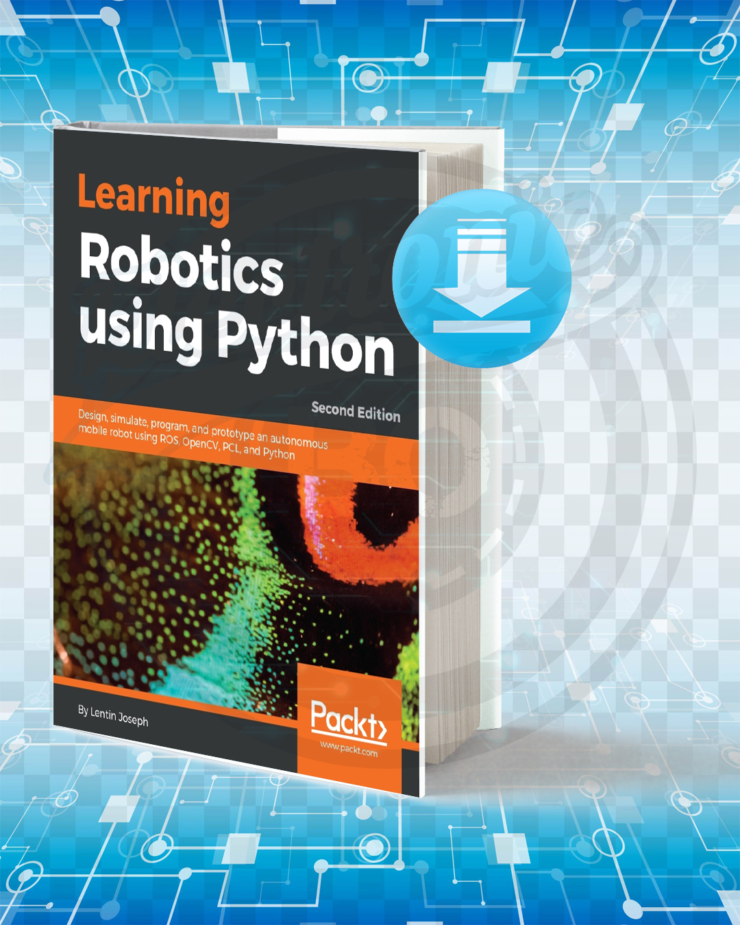 Free Book Learning Robotics using Python pdf.