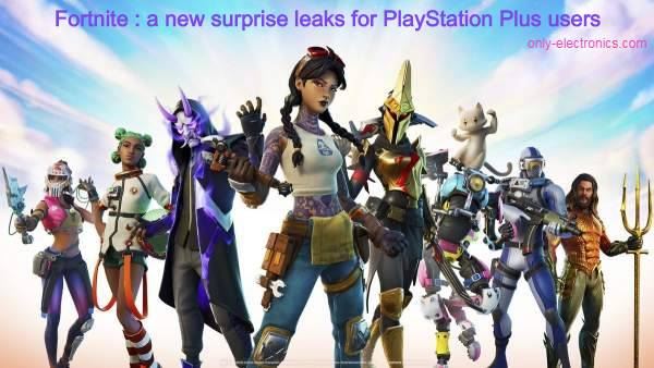 Fortnite : a new surprise leaks for PlayStation Plus users