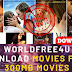 Worldfree4u 2019: Latest 300Mb Movies Download Hollywood, Bollywood,Tamil,South Dubbed Movies Free Download