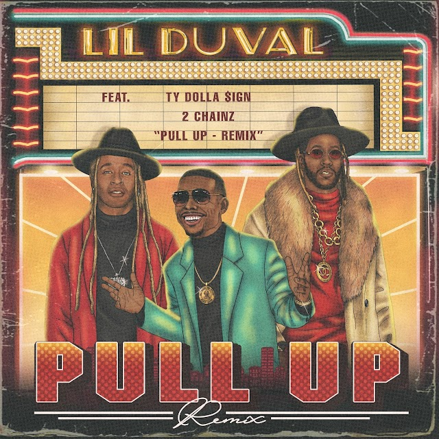 Music: Lil Duval – Pull Up (Remix) Ft. 2 Chainz & Ty Dolla Sign