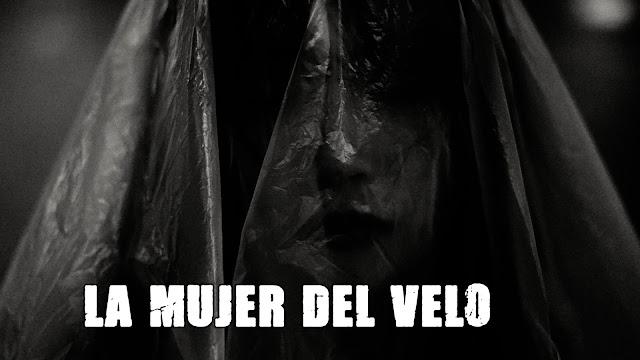 La Mujer del velo | Historia de Terror