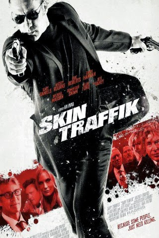 Skin Traffik [2015] [DVD FULL] [PAL] [Castellano]