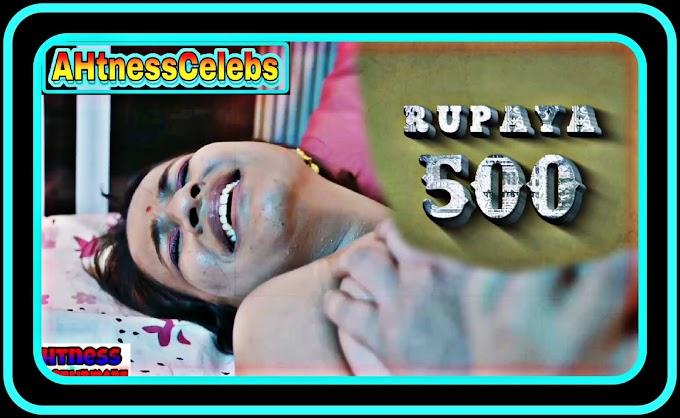 Muskan Agarwal sex scene - Rupaya 500 (2021) HD 720p