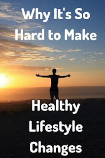 Why It's So Hard to Make Healthy Lifestyle Changes