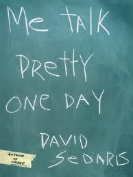Me Talk Pretty One Day by David Sedaris - book cover