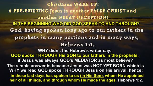 Hebrews 1:1 and 1:2.