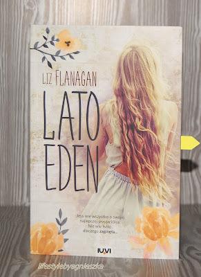 "Książkowa Sobota - Liz Flanagan ""Lato Eden"""