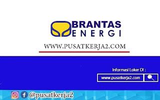 Lowongan Kerja PT Brantas Energi November 2020
