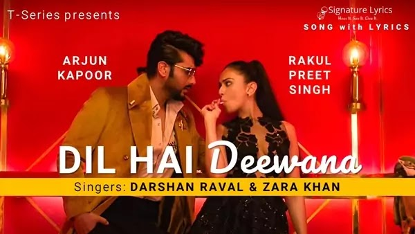 Dil Hai Deewana Lyrics - Darshan Raval | Zara Khan