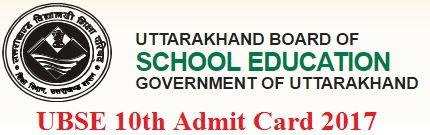 Uttarakhand (UBSE) 10th Admit Card 2017 UBSE Matric Roll Number 2017 at ubse.uk.gov.in