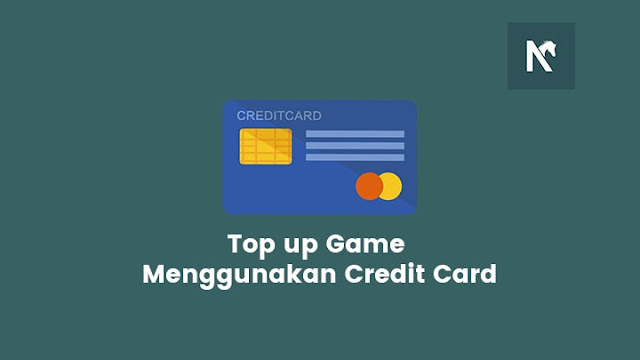 Top up Game menggunakan Credit Card Visa