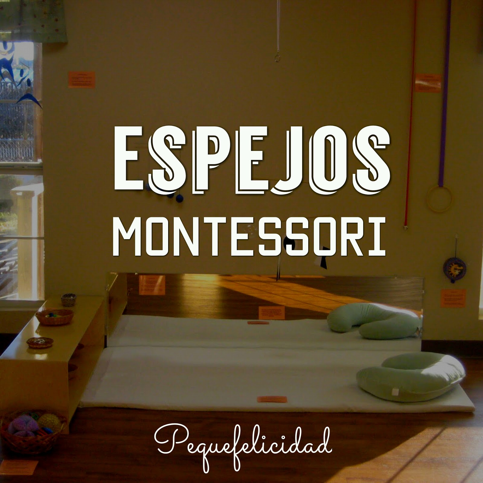 Pequefelicidad espejos montessori for Espejo montessori