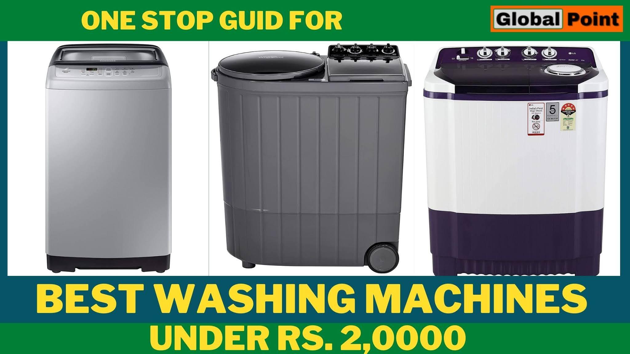 5 Best Washing Machines Under ₹20,000