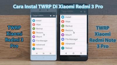 Cara Mudah  Instal TWRP di Xiaomi Redmi 3 Pro Terbaru 2017