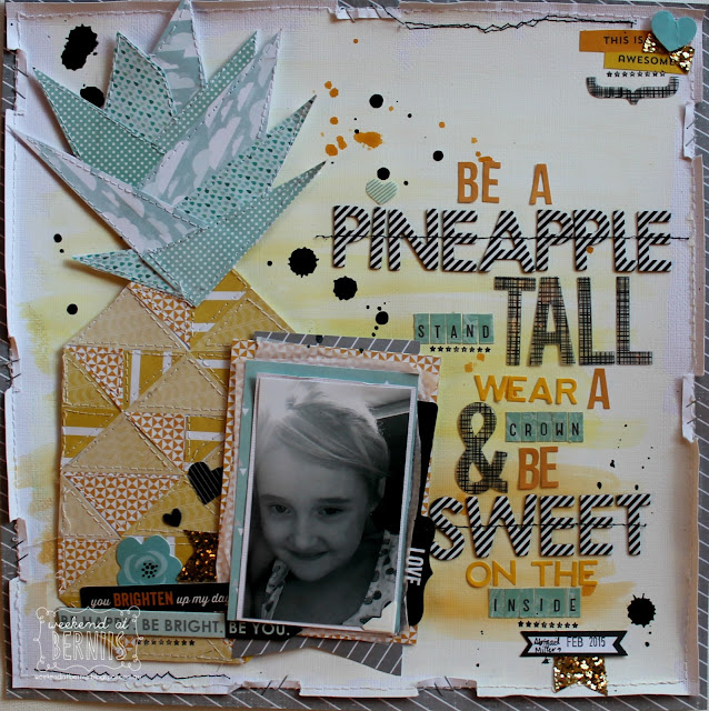 """Be a pineapple"" layout by Bernii Miller using Pink Paislee ""Hello Sunshine"" collection."