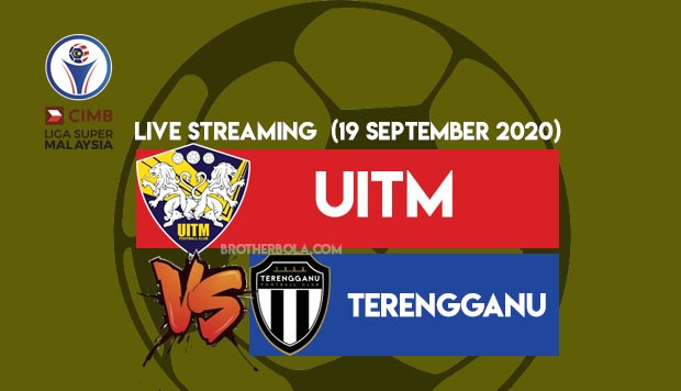 Live Streaming Uitm vs Terengganu Liga Super 19.9.2020