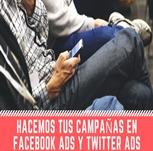 Hacemos tus campañas en facebook ads y twitter ads