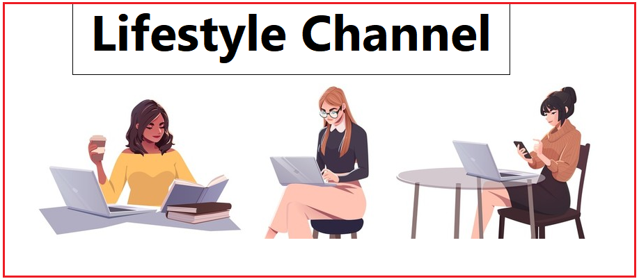 Lifestyle Channels