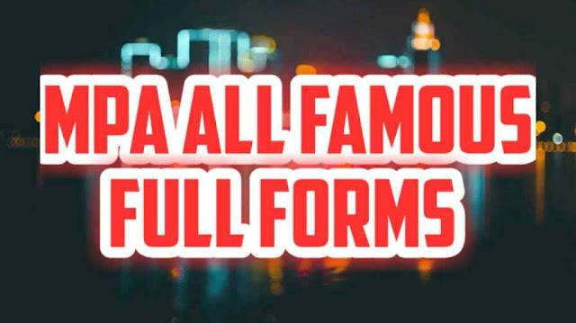 MPA full form | Hotel Unit Medical | [Full Forms] - dealerrocks.com