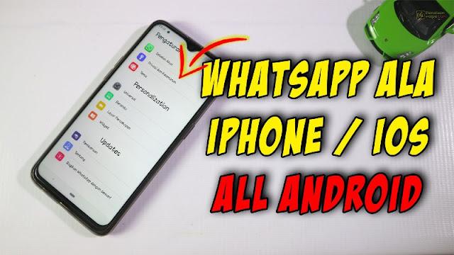 whatsapp ala iphone di Android