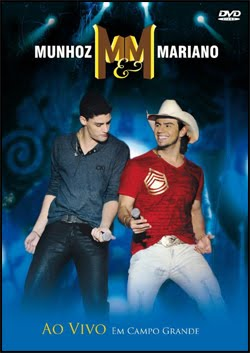 Download DVD Munhoz e Mariano Ao Vivo Em Campo Grande
