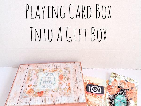 DIY: Transform a Playing Card Box into a Gift Box