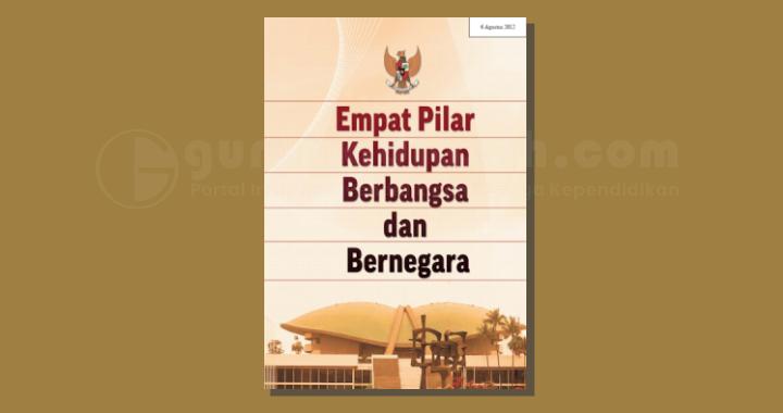 Buku Empat Pilar Kehidupan Berbangsa dan Bernegara (Materi TWK SKD CPNS 2021)