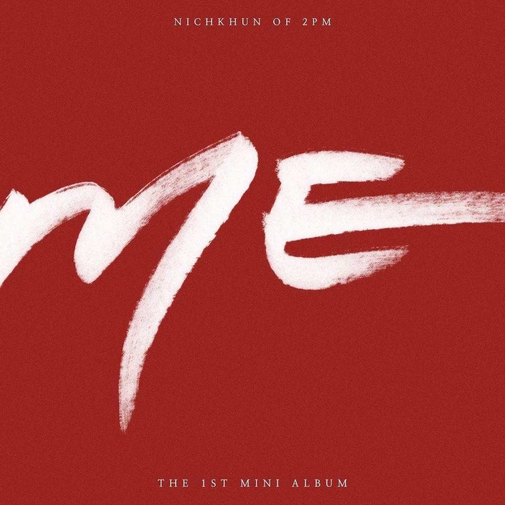 NICHKHUN (2PM) – ME