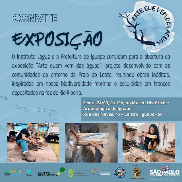 Exposição Arte que vem das Águas em Iguape